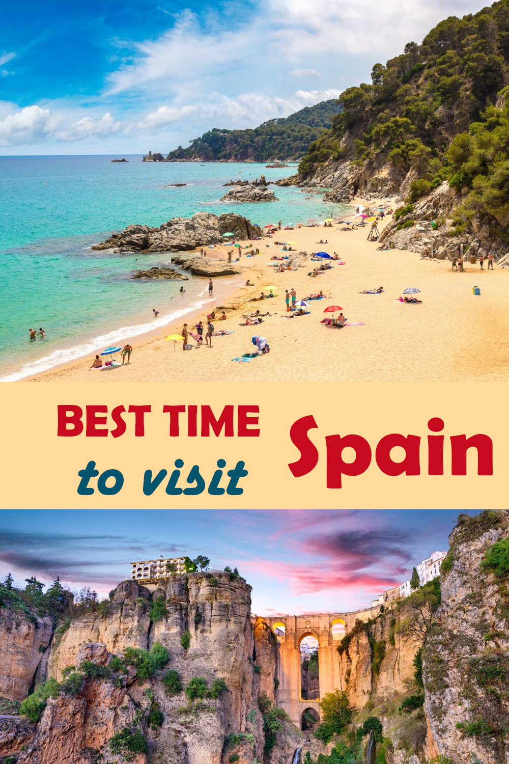 Best time to visit Spain for the weather, prices, events, things to do and to avoid the tourist crowds