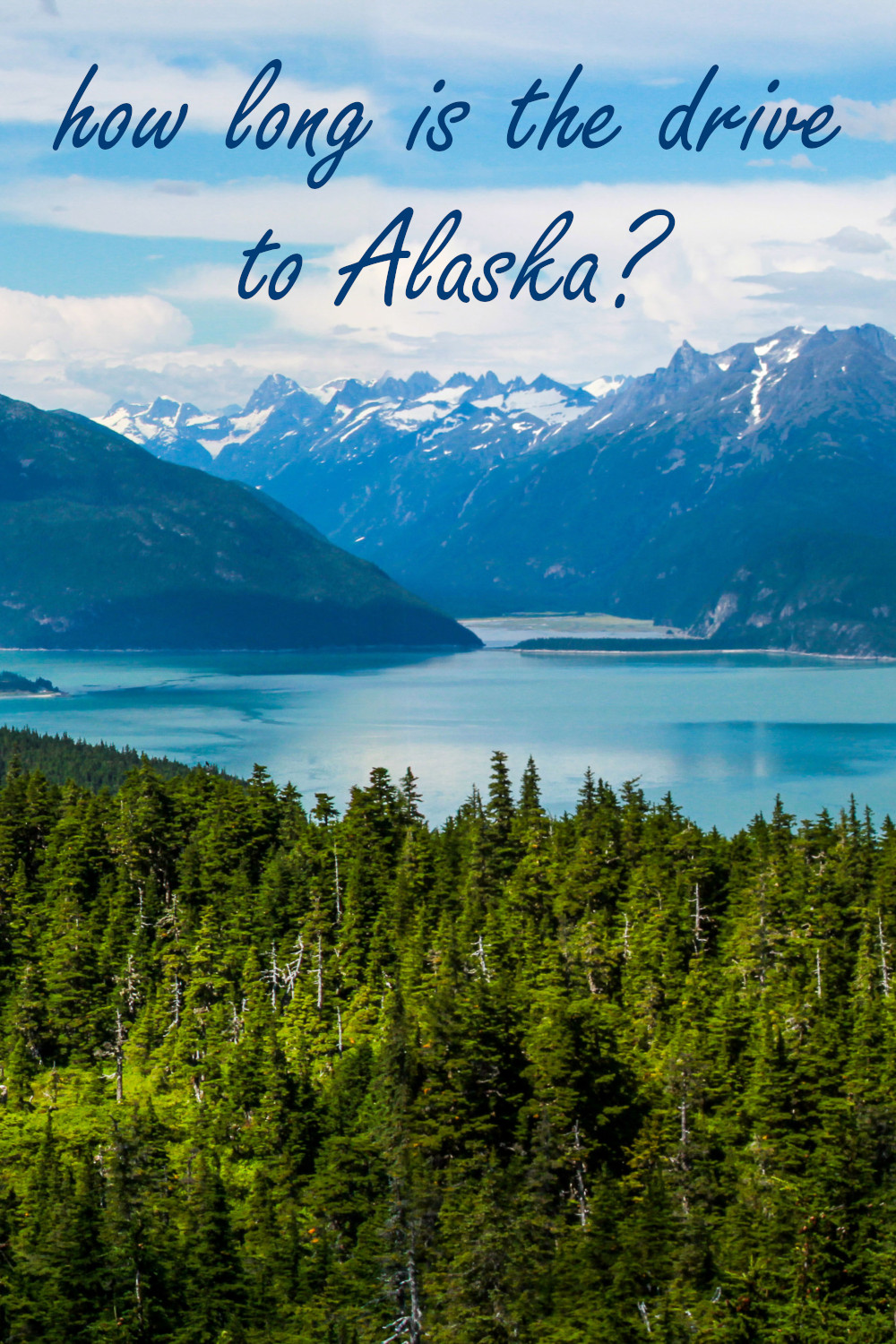 How long is the drive to Alaska - the complete guide with detailed route timings and factors that can affect your driving time.