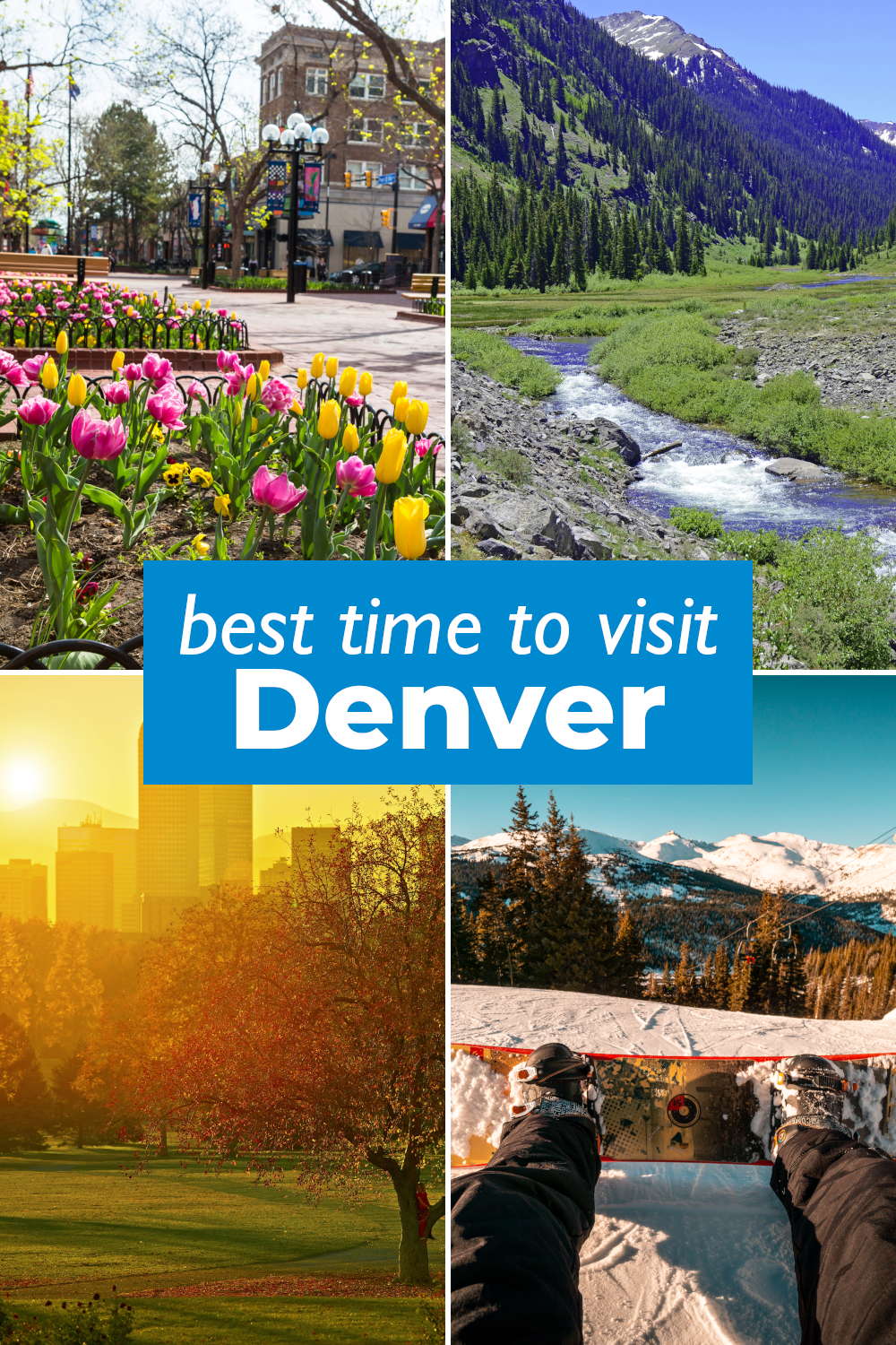 Best time to visit Denver - month by month guide