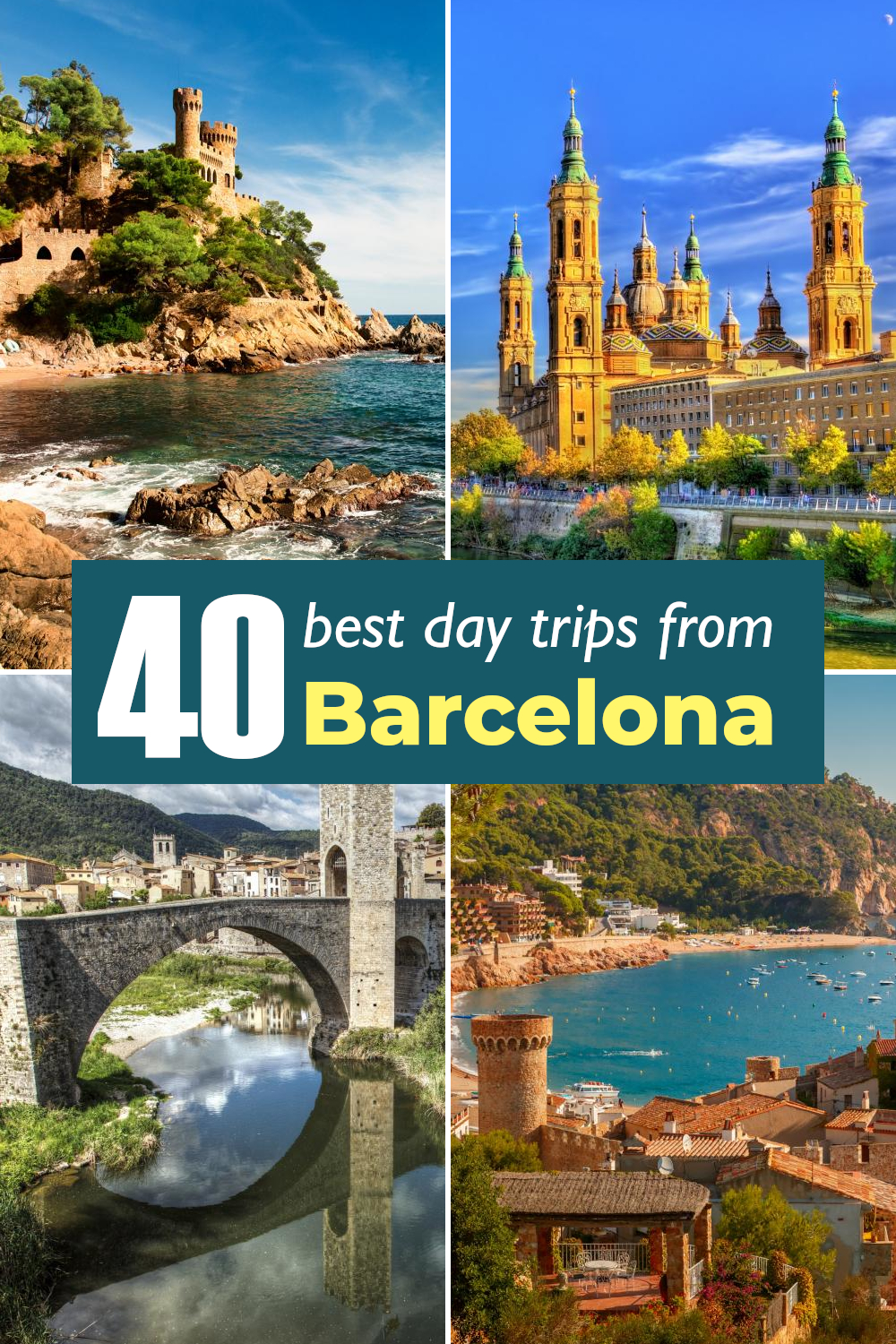 40 best day trips from Barcelona from short drives to mountain villages and Catalan beaches to national parks and amazing Spanish towns