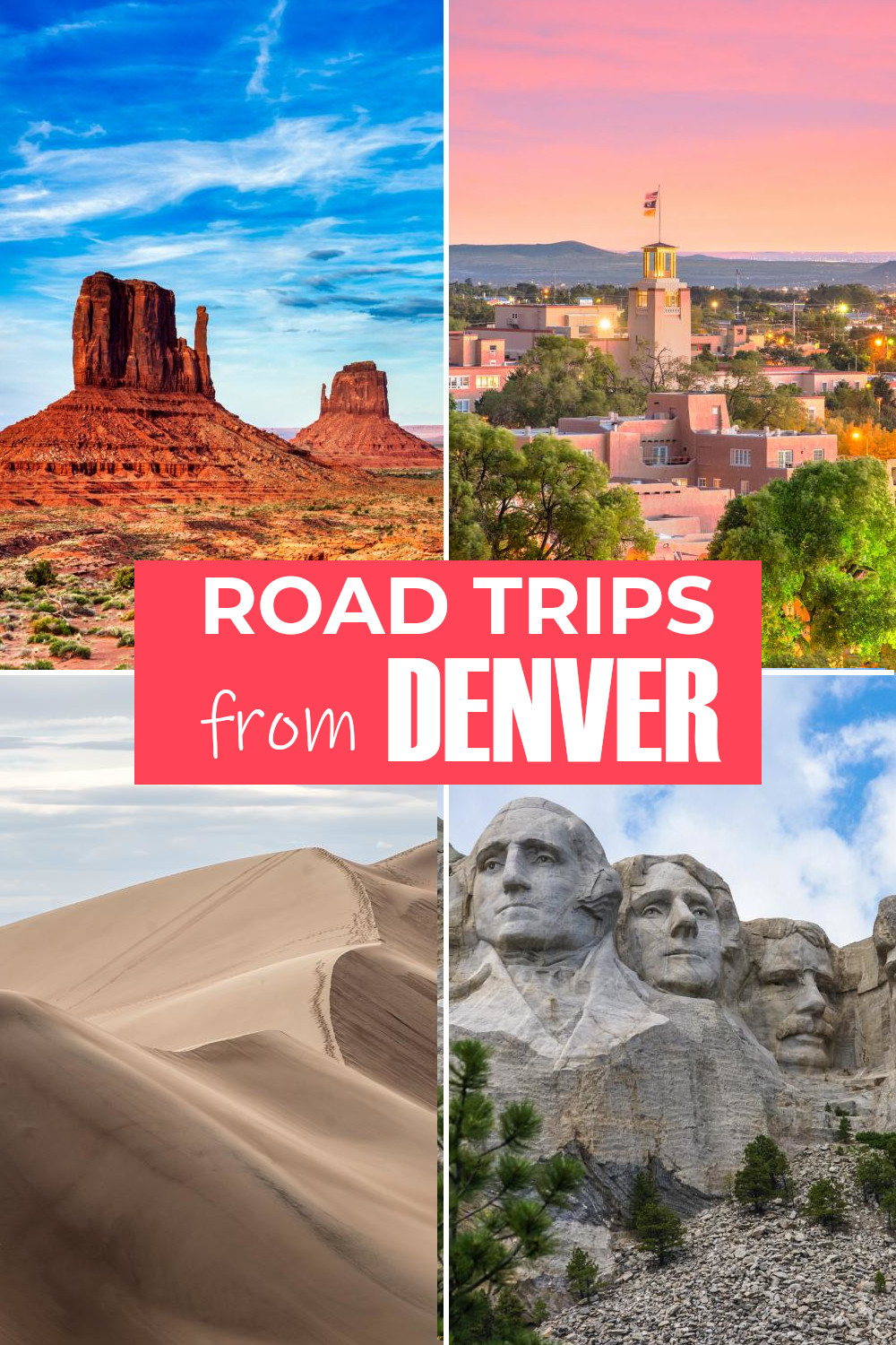 Best road trips from Denver - 20 itineraries that include National Parks, city breaks, mountains and amazing roads