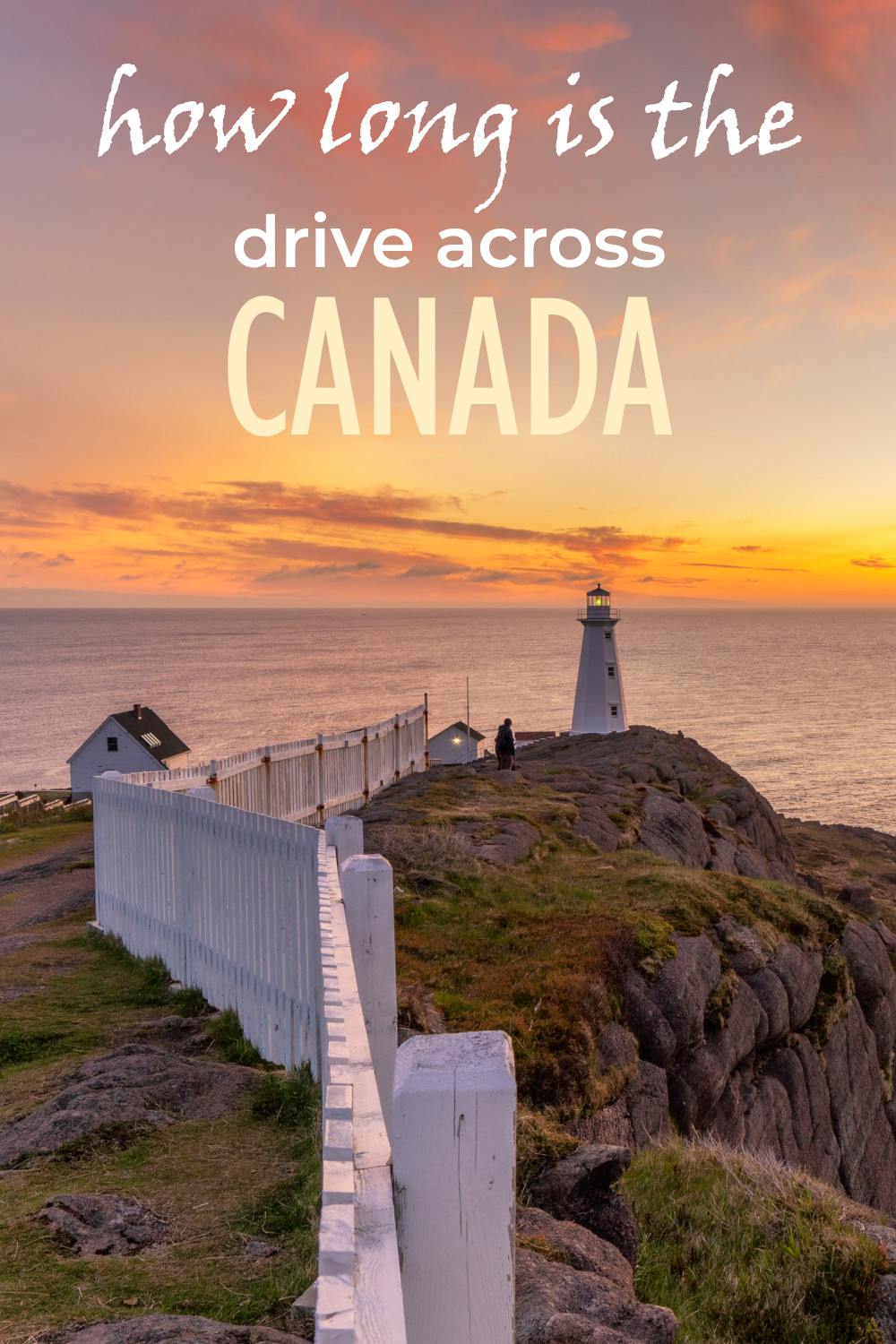 How long is the drive across Canada - the complete guide to the ultimate coast to coast road trip