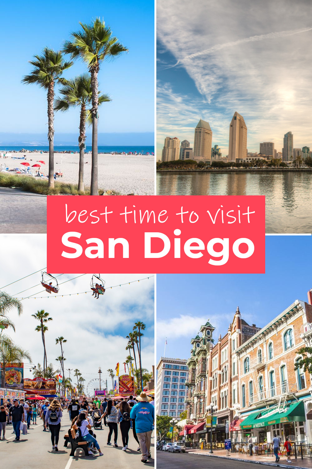 Best time to visit San Diego for the weather, festivals and events or to save money on your trip
