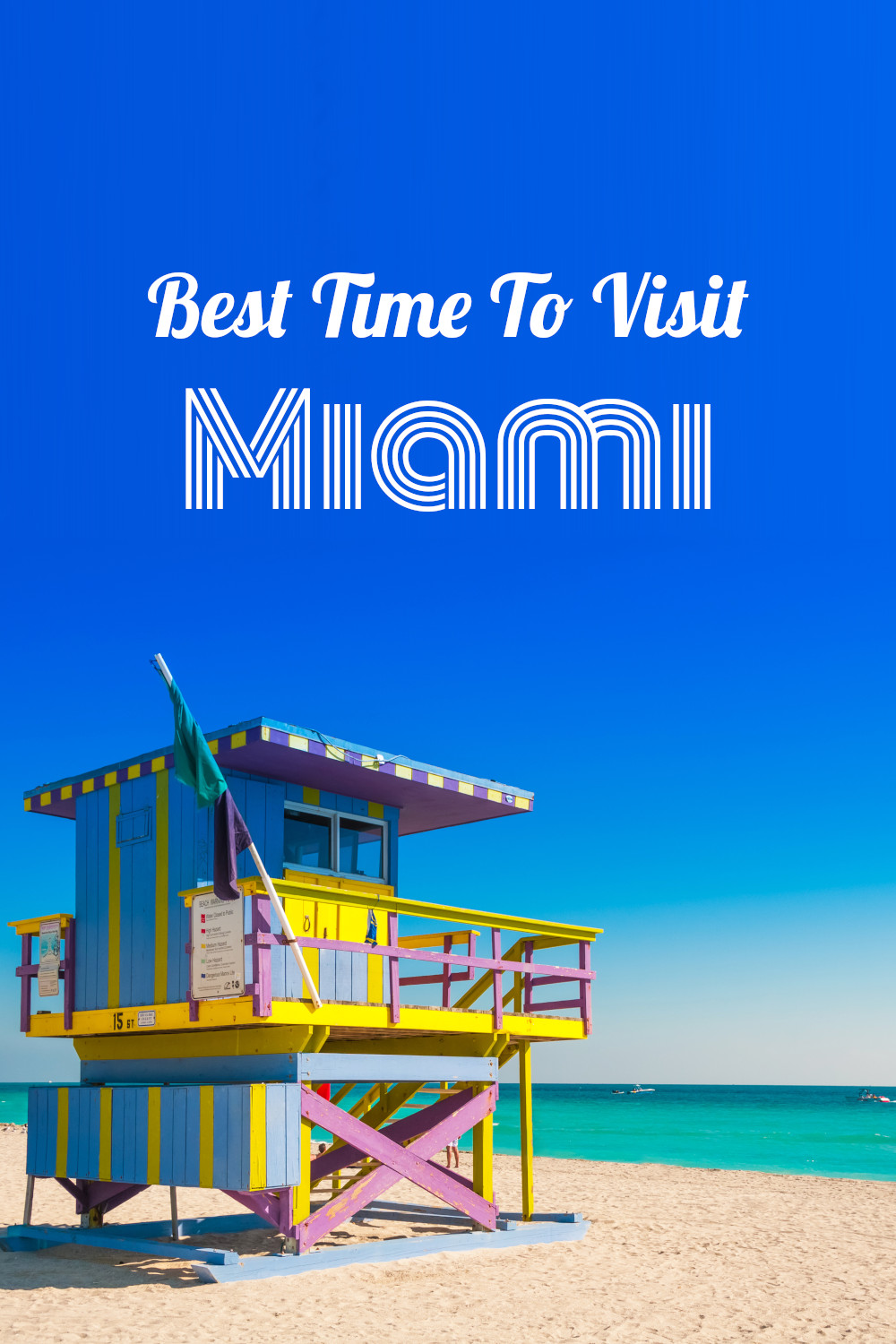 Best time to visit Miami - a complete guide for when you should go to Miami for the weather, events, hitting the beach or anything else.