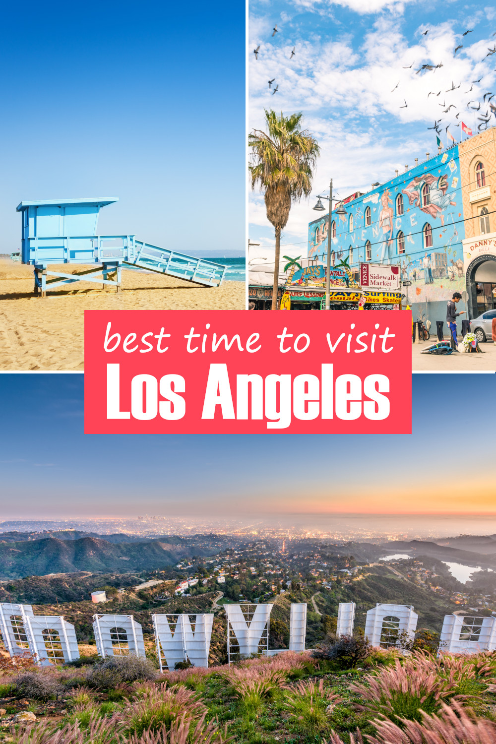 The best time to visit Los Angeles for the weather, beaches, things to do and festivals - a complete guide for when you should go to L.A.
